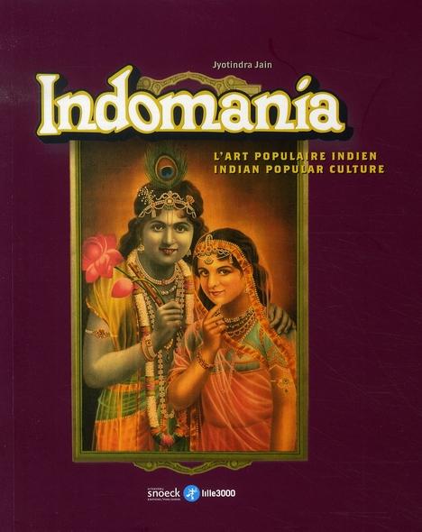 INDOMANIA, L'ART POPULAIRE INDIEN