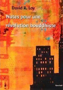 NOTES POUR UNE REVOLUTION BOUDDHISTE