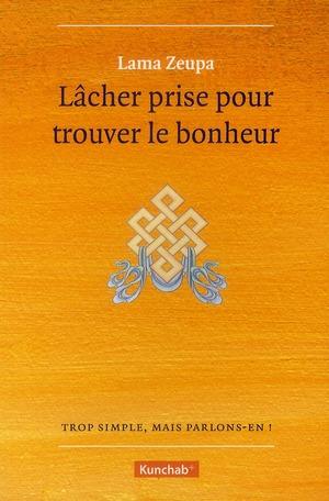 LACHER PRISE POUR TROUVER LE BONHEUR
