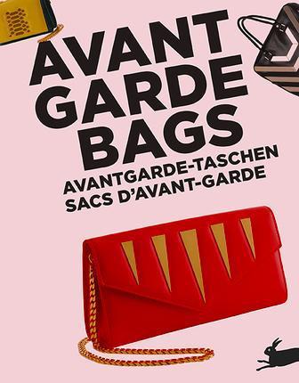 SACS D'AVANT GARDE. AVANT GARDE BAGS