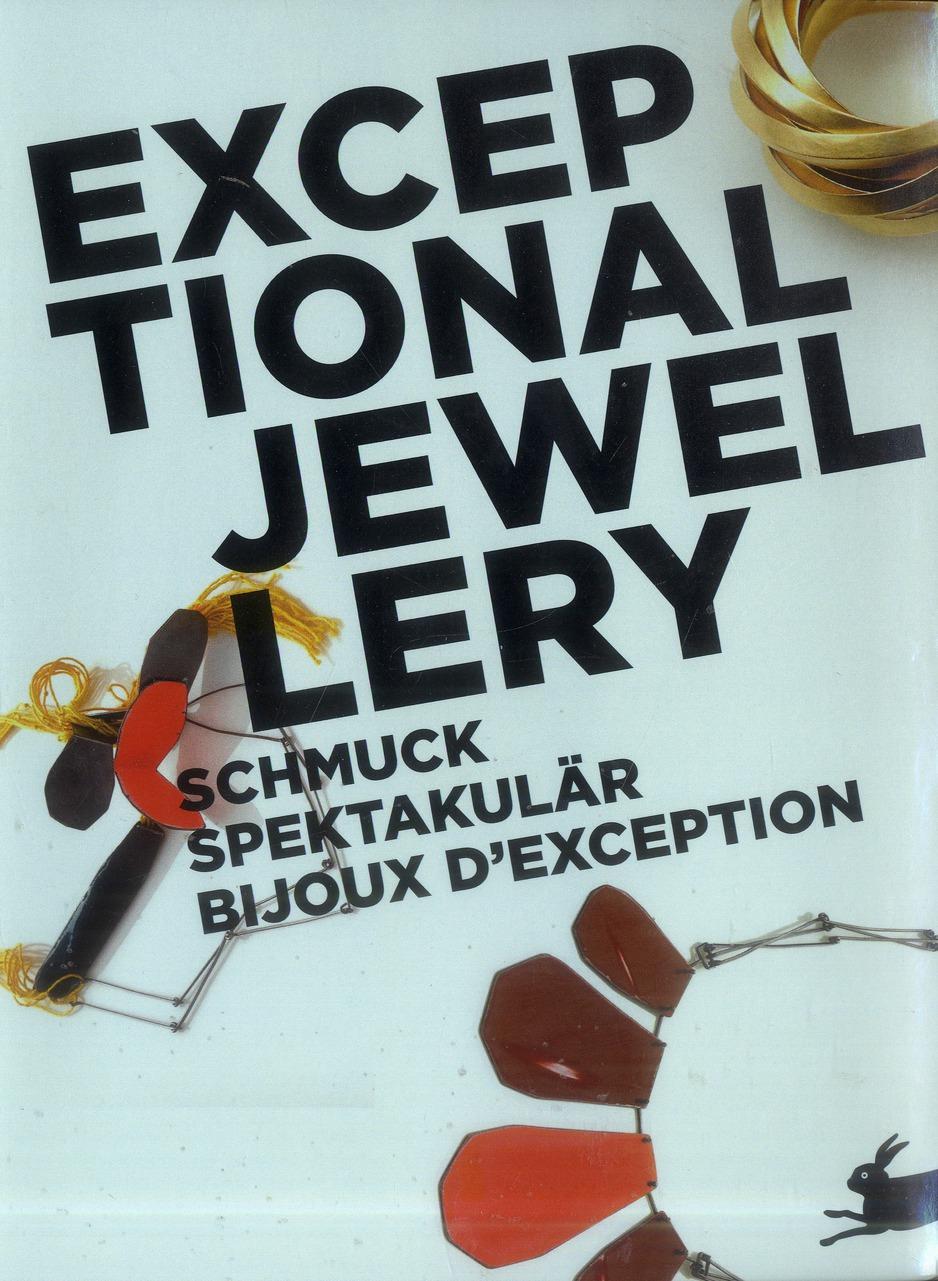 BIJOUX D'EXCEPTION. EXCEPTIONAL JEWELLERY