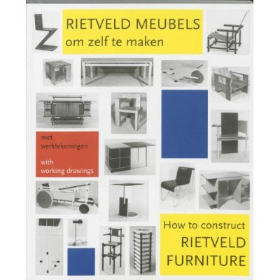 RIETVELD HOW TO CONSTRUCT FURNITURE