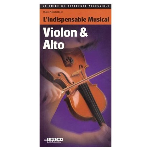 L'INDISPENSABLE MUSICAL VIOLON & ALTO