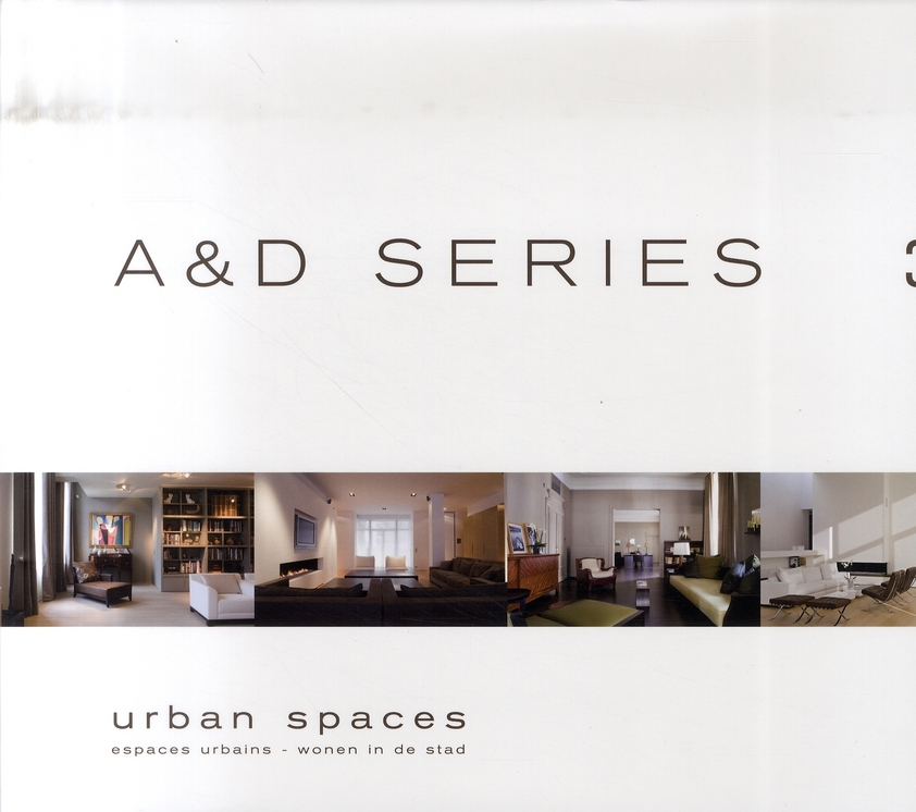 A & D SERIES 3 : ESPACES URBAINS / URBAN SPACES
