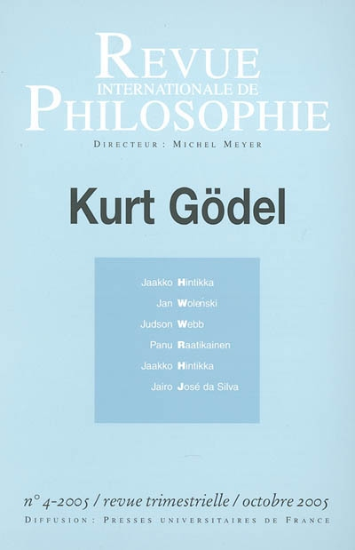 REVUE INTERNATIONALE DE PHILOSOPHIE 234 (4-2005) KURT GODEL