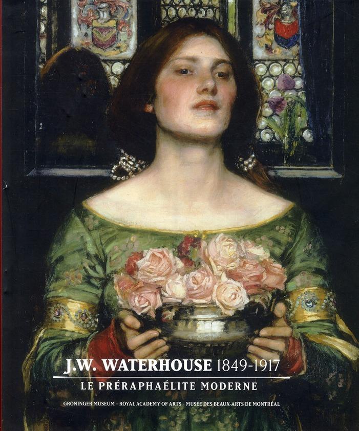 J.W. WATERHOUSE (1849-1917) - LE PRERAPHAELITE MODERNE