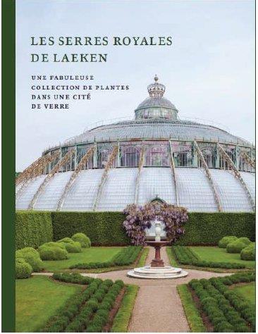 SERRES ROYALES DE LAEKEN (LES)  -