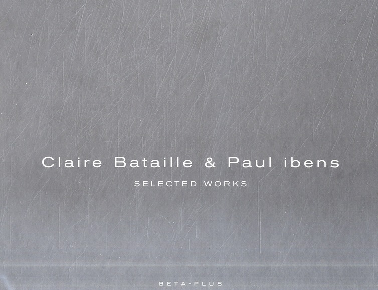 A&D SERIES 10 -CLAIRE BATAILLE & PAUL IBENS.SELECTED WORKS VOLUME I ET II.OUVRAG
