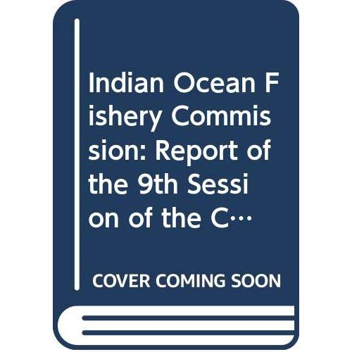 INDIAN OCEAN FISHERY COMMISSION COMMISSION DES PECHES POUR L'OCEAN INDIEN JAKARTA INDONESIA 1820 01