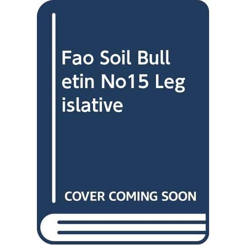 LEGISLATIVE PRINCIPLES OF SOIL CONSERVATION FAO N 15