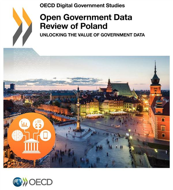 OPEN GOVERNMENT DATA REVIEW OF POLAND - UNLOCKING THE VALUE OF GOVERNMENT