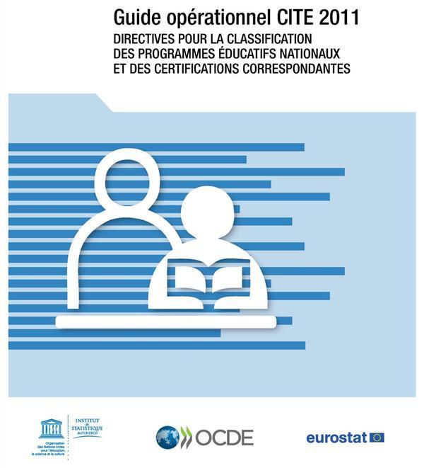 GUIDE OPERATIONNEL CITE 2011 DIRECTIVES POUR LA CLASSIFICATION DES PROGRAMMES