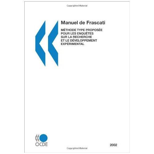 MESURE DES ACTIVITES SCIENTIFIQUES ET TECHNOLOGIQUES -MANUEL DE FRASCATI 2002 (L