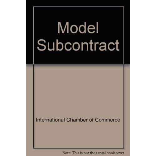 ICC MODEL SUBCONTRACT