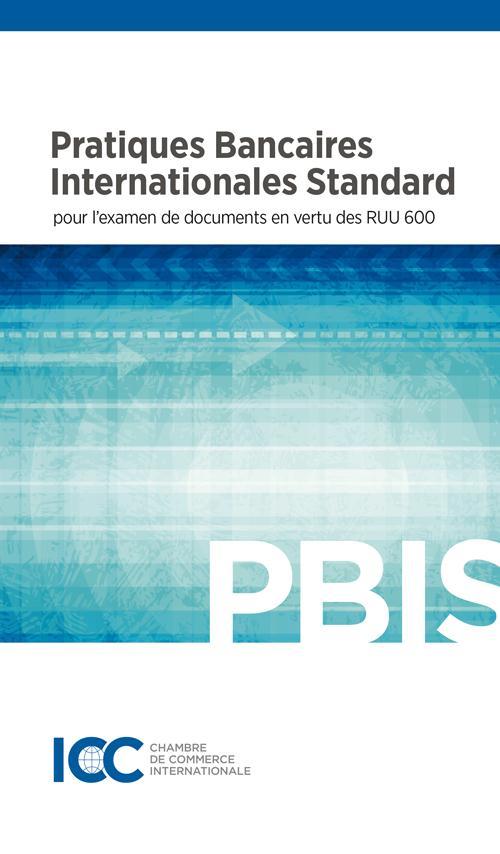 PRATIQUES BANCAIRES INTERNATIONALES STANDARD