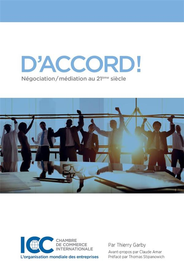 D'ACCORD! NEGOCIATION/ MEDIATION AU 21EME SIECLE