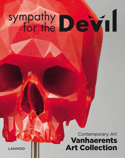 SYMPATHY FOR THE DEVIL : CONTEMPORARY ART, EXPOSITION, BRUXELLES, MUSEE VANHAERENTS ART COLLECTION,