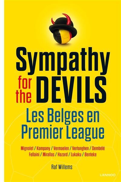 SYMPATHY FOR THE DEVILS : LES BELGES EN PREMIER LEAGUE