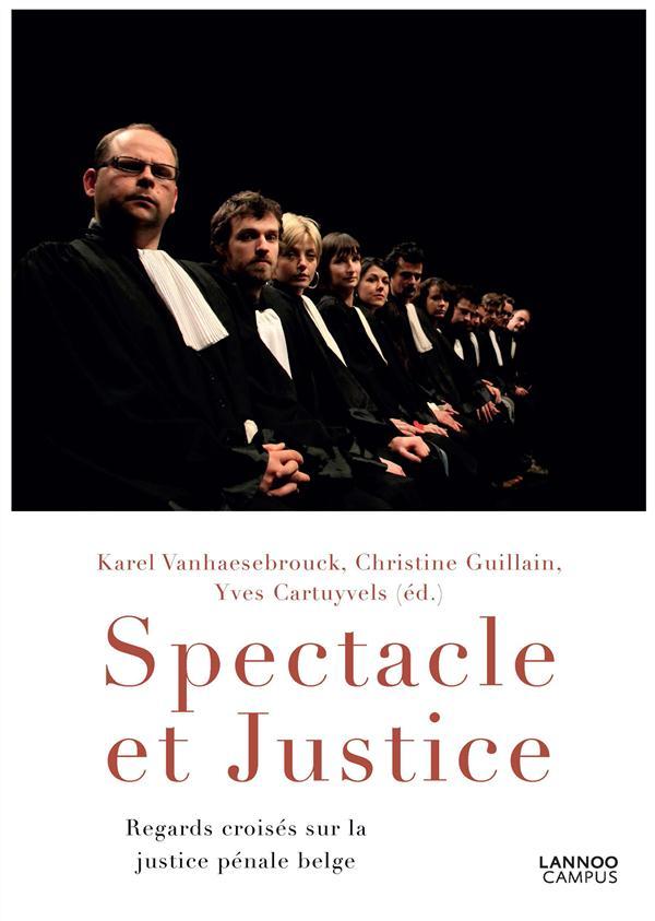 SPECTACLE ET JUSTICE
