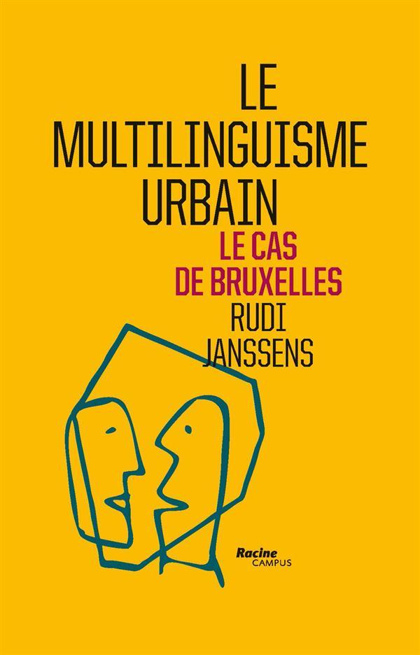 LE MULTILINGUISME URBAIN : LE CAS DE BRUXELLES