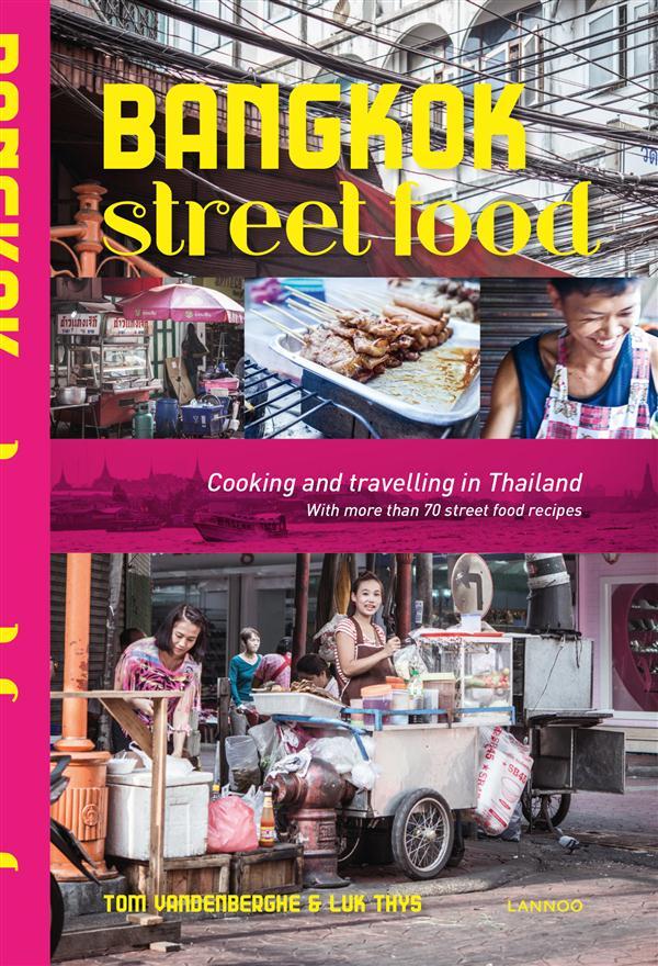 BANGKOK STREET FOOD /ANGLAIS