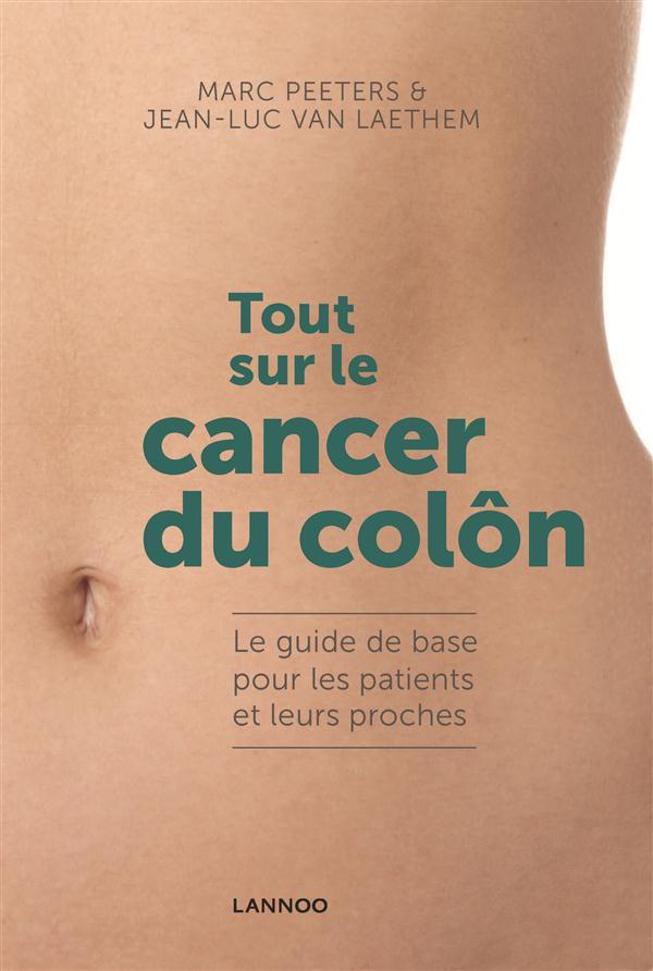 TOUT SUR LE CANCER DU COLON