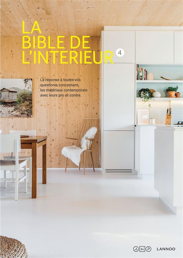 LA BIBLE DE L'INTERIEUR T.4