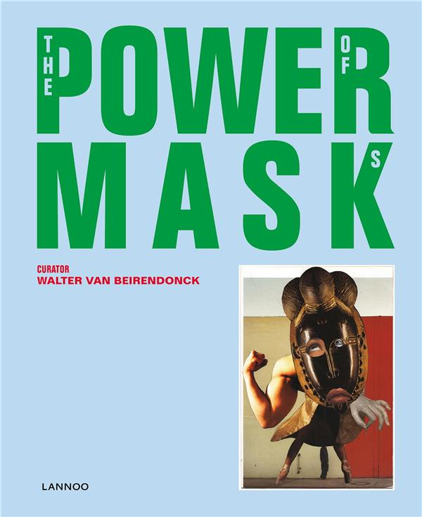THE POWER OF MASKS /ANGLAIS