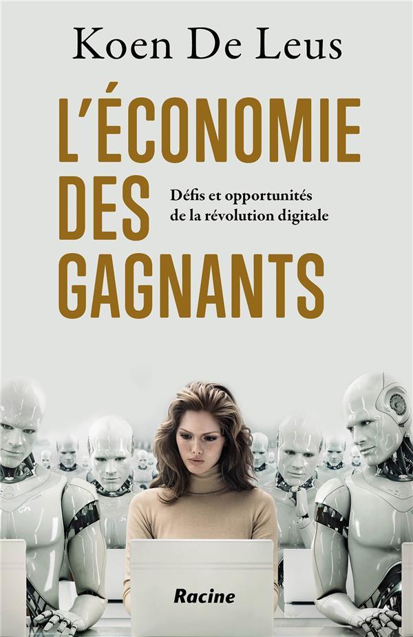L'ECONOMIE DES GAGNANTS