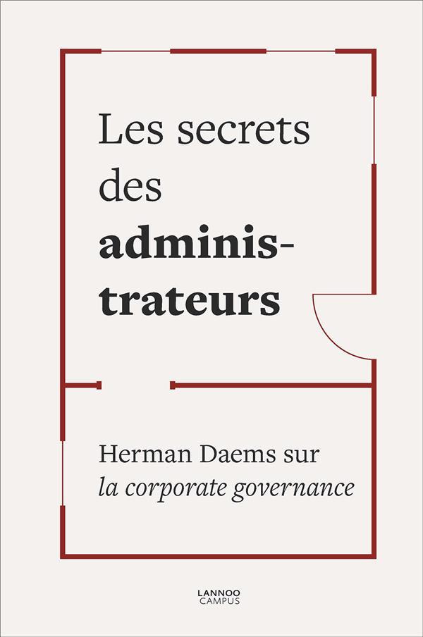 LES SECRETS DES ADMINISTRATEURS : HERMAN DAEMS SUR LA CORPORATE GOVERNANCE
