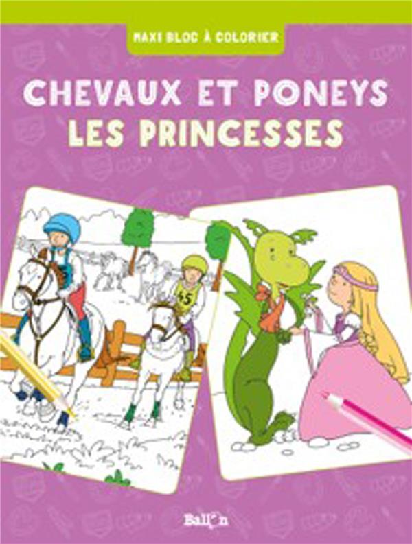 CHEVAUX ET PONEYS / PRINCESSES