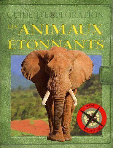 ANIMAUX ETONNANTS (DES)