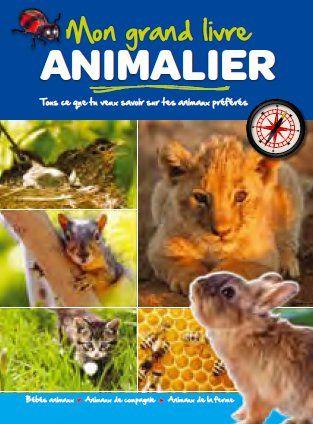 GRAND LIVRE ANIMALIER (MON) BEBES ANIMAUX ANIMAUX DE COMPAGNIE ANIMAUX FERME