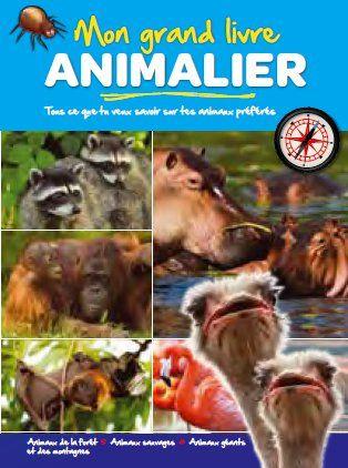 GRAND LIVRE ANIMALIER (MON) ANIMAUX DE LA FERME ANIMAUX SAUVAGES GEANTS