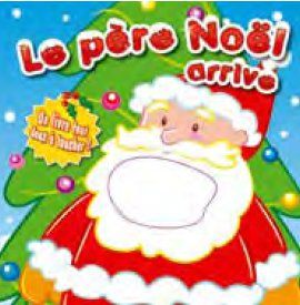 PERE NOEL ARRIVE (LE)