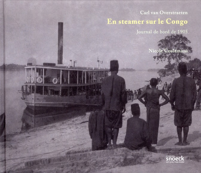 EN STEAMER AU CONGO. JOURNAL DE BORD DE 1905
