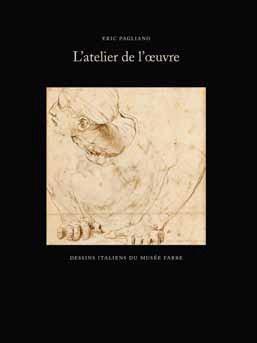 ATELIER DE L'OEUVRE DESSINS ITALIENS DU MUSEE FABRE