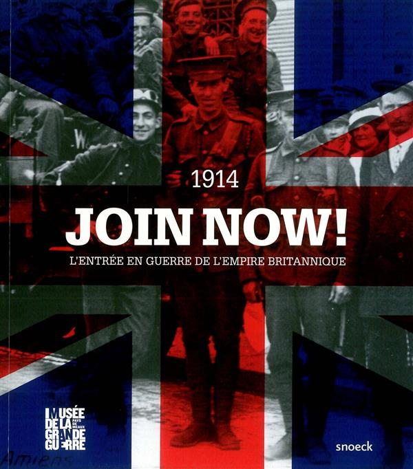 JOIN NOW ! L'ENTREE EN GUERRE DE L'EMPIRE BRITANNIQUE- MEAUX