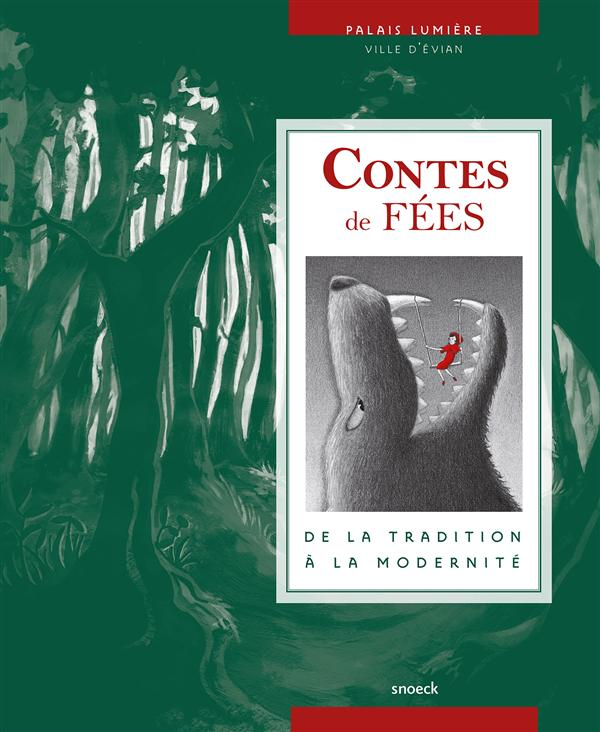 CONTES DE FEES, DE LA TRADITION A LA MODERNITE - EVIAN