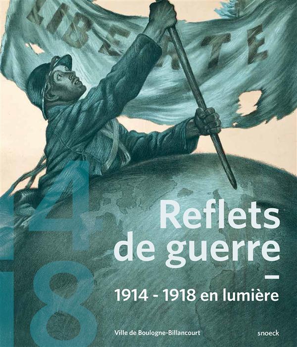 REFLETS DE GUERRE - MUSEE BOULOGNE BILLANCOURT
