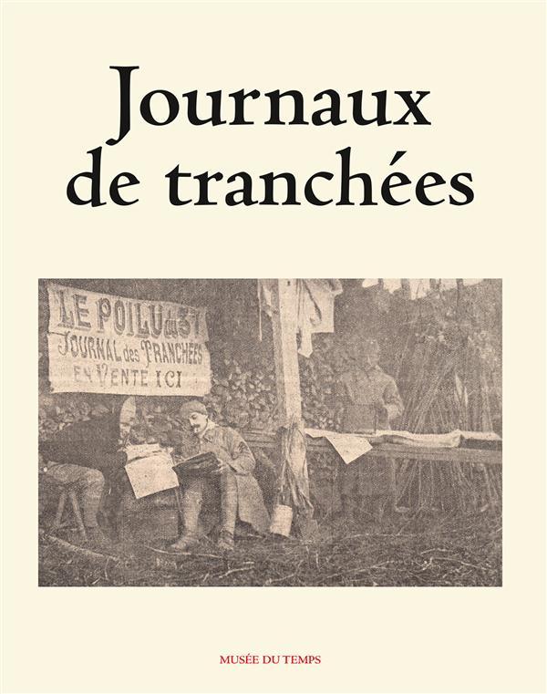 JOURNAUX DE TRANCHEES