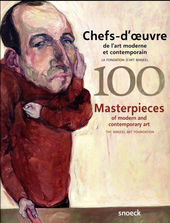 100 CHEFS OEUVRES ART MODERNE ET CONTEMPORAIN