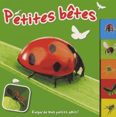 PETITES BETES - REGARDE MES PETITS AMIS