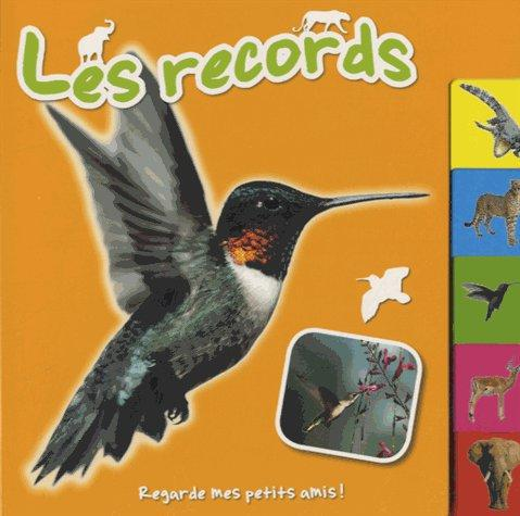 RECORDS (LES) - REGARDE MES PETITS AMIS