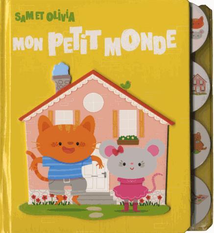 SAM ET OLIVIA MON PETIT MONDE