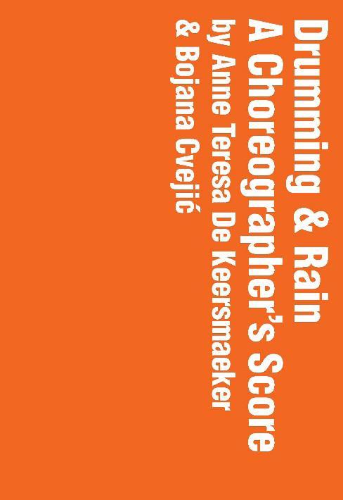 CARNETS D'UNE CHOREGRAPHE. DRUMMING & RAIN (ED COLLECTOR LIVRE + 3 DVD)