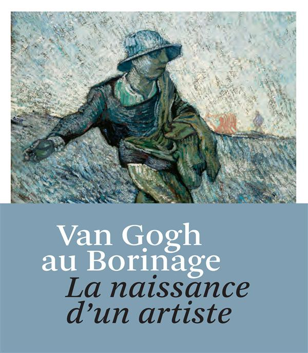 VAN GOGH AU BORINAGE