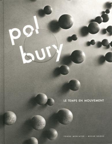 POL BURY. LE TEMPS EN MOUVEMENT