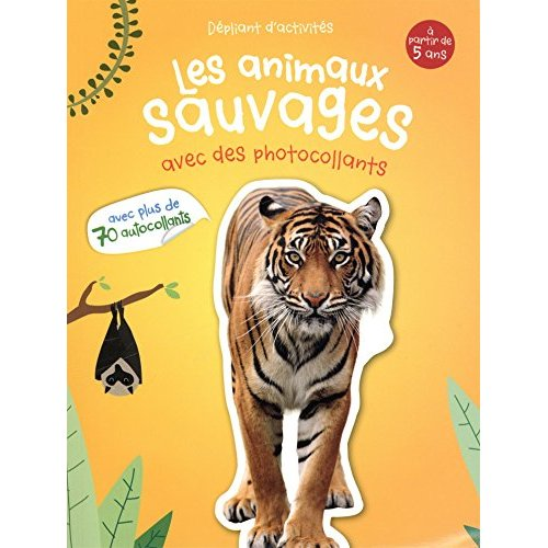 ANIMAUX SAUVAGES (LES)