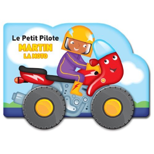PETIT PILOTE MARTIN LA MOTO (LE)